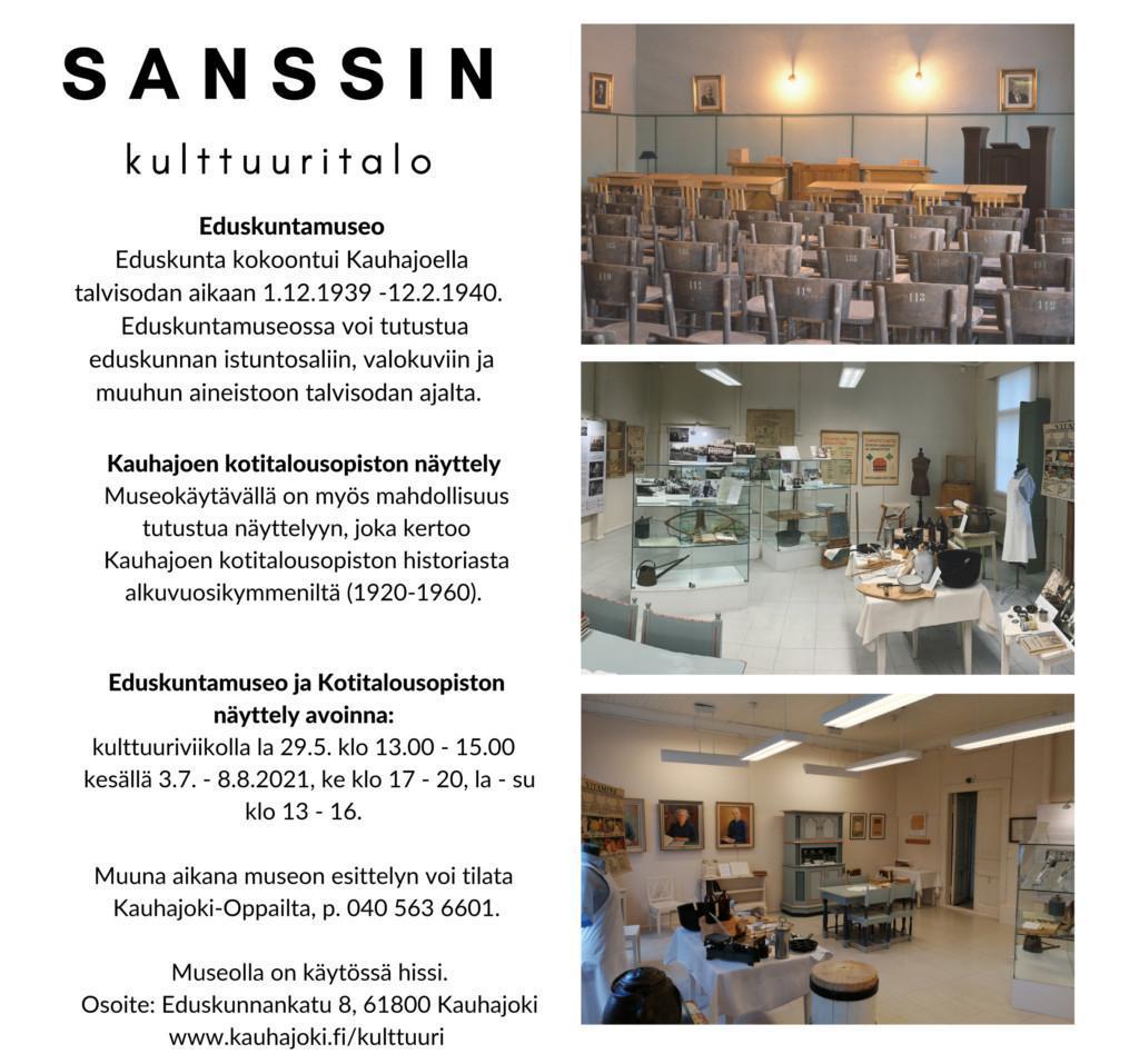 Esite, jossa otsikkona Sanssin kulttuuritalo. Eduskuntamuseon ja kotitalousopiston näyttelyn aukioloajat kesällä 2021 sekä osoite ja yhteystiedot.
