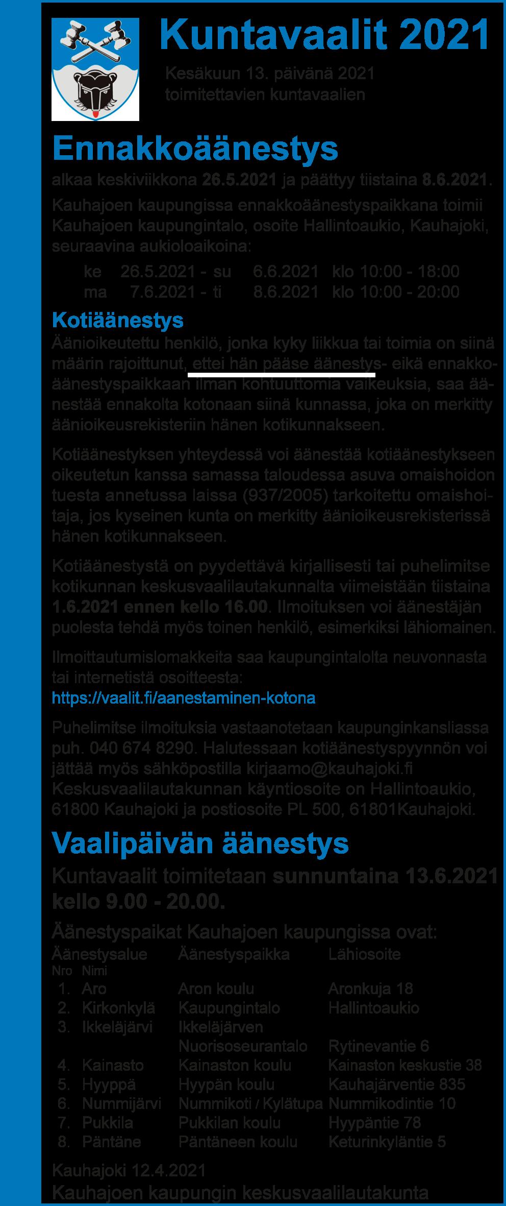 Mainos kuntavaaleista 2021. Selvitys ennakkoääneswtyksesta ja vaalipäivän äänestyspaikoista.